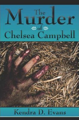 The Murder of Chelsea Campbell Cover Image