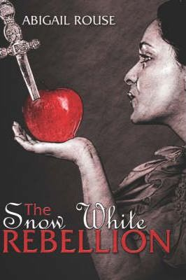 The Snow White Rebellion Cover Image