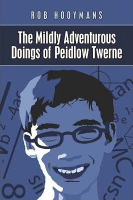 The Mildly Adventurous Doings of Piedlow Twerne Cover Image