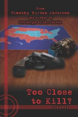 Too Close to Kill? Cover Image
