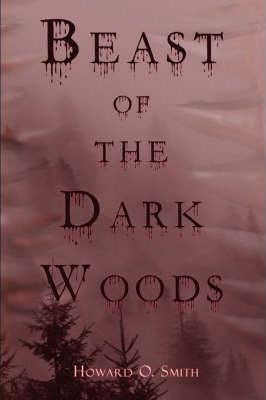 Beast of the Dark Woods Cover Image