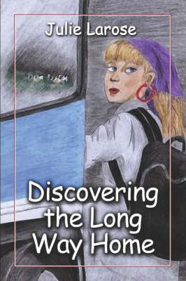 Discovering the Long Way Home Cover Image