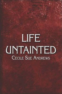 Life Untainted Cover Image