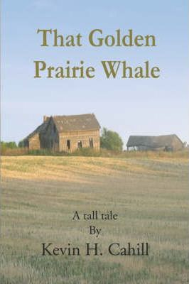 That Golden Prairie Whale Cover Image
