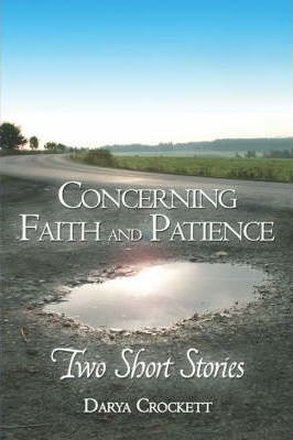 Concerning Faith and Patience Cover Image