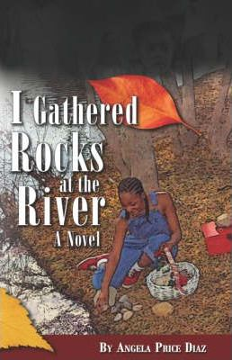 I Gathered Rocks at the River Cover Image