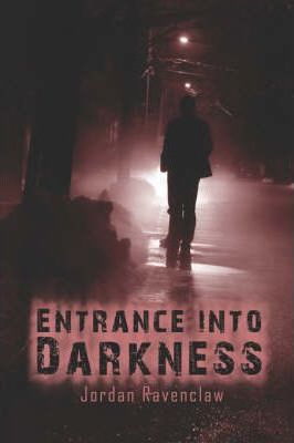 Entrance Into Darkness Cover Image
