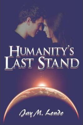 Humanity's Last Stand Cover Image