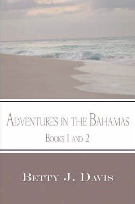 Adventures in the Bahamas Cover Image