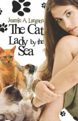 The Cat Lady by the Sea Cover Image