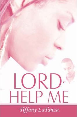 Lord, Help Me Cover Image