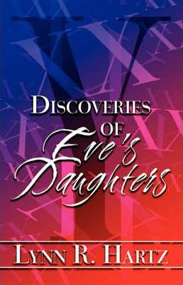 Discoveries of Eve's Daughters Cover Image