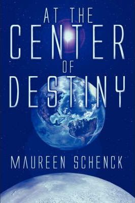 At the Center of Destiny Cover Image