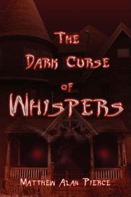 The Dark Curse of Whispers Cover Image