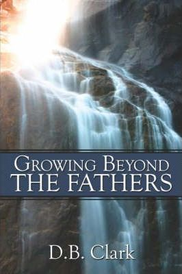 Growing Beyond the Fathers Cover Image