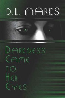 Darkness Came to Her Eyes Cover Image