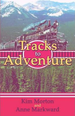 Tracks to Adventure Cover Image