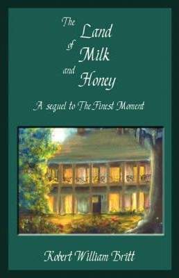 The Land of Milk and Honey Cover Image