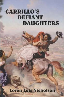 Carrillo's Defiant Daughters Cover Image