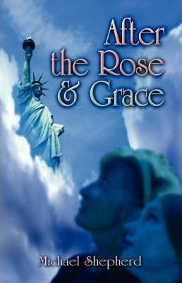 After the Rose and Grace Cover Image