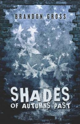 Shades of Autumns Past Cover Image