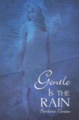 Gentle Is the Rain Cover Image