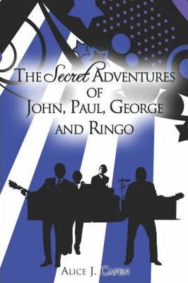 The Secret Adventures of John, Paul, George and Ringo Cover Image