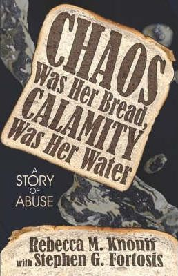 Chaos Was Her Bread, Calamity Was Her Water Cover Image