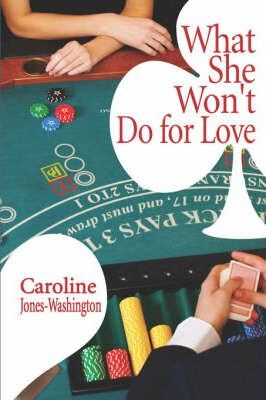 What She Won't Do for Love Cover Image