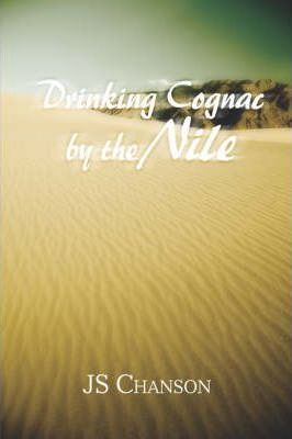 Drinking Cognac by the Nile Cover Image