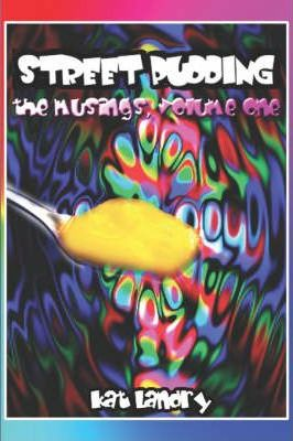 Street Pudding, the Musings Cover Image