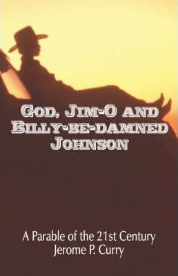 God, Jim-O and Billy-Be-Damned Johnson Cover Image