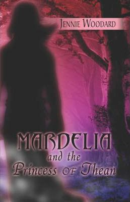Mardelia and the Princess of Thean Cover Image