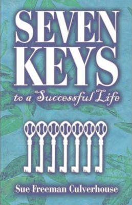 Seven Keys to a Successful Life