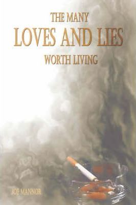 The Many Loves and Lies Worth Living Cover Image