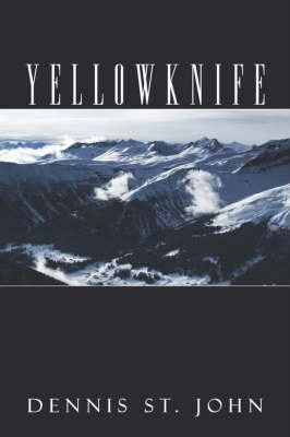 Yellowknife Cover Image