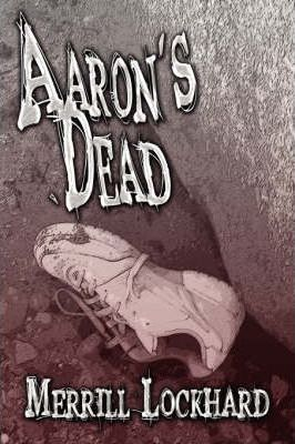 Aaron's Dead Cover Image