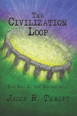 The Civilization Loop Cover Image