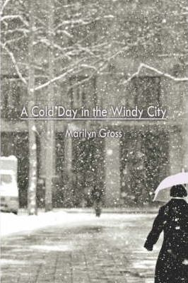 A Cold Day in the Windy City Cover Image