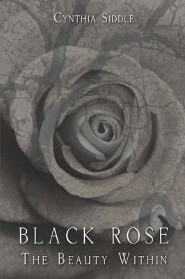 Black Rose-The Beauty Within Cover Image