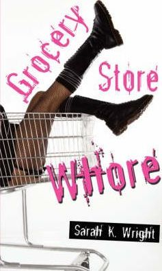 Grocery Store Whore Cover Image