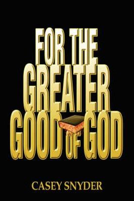 For the Greater Good of God Cover Image