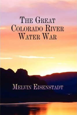 The Great Colorado River Water War Cover Image