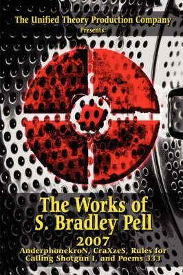 The Works of S. Bradley Pell-2007 Cover Image