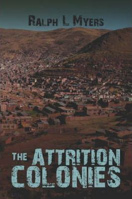 The Attrition Colonies Cover Image