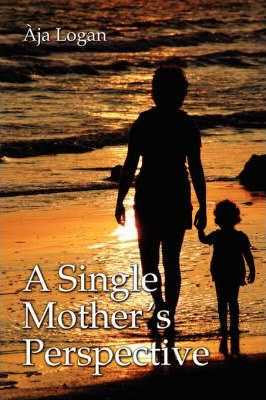 A Single Mother's Perspective Cover Image