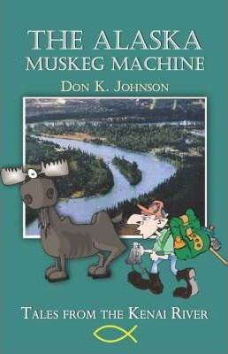 The Alaska Muskeg Machine Cover Image