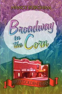 Broadway in the Corn Cover Image