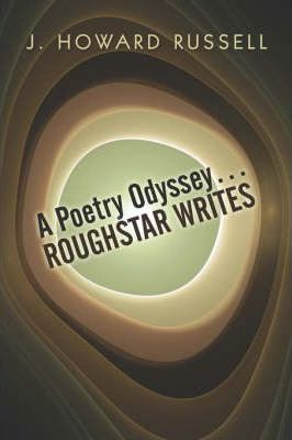 A Poetry Odyssey.Roughstar Writes