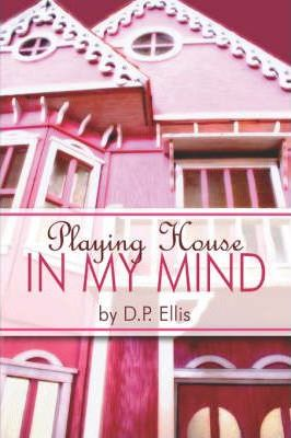 Playing House in My Mind Cover Image
